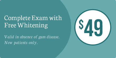 $49 Complete Exam with Free Whitening. Valid in absence of gum disease. New patients only.